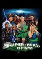 Super-Herói - O filme | filmes-netflix.blogspot.com