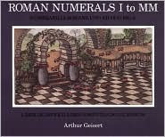 Roman Numerals I to MM: Liber De Difficillimo Computando Numerum by Arthur Geisert: Book Cover