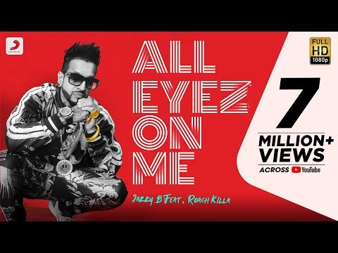All Eyez On Me Jazzy B Song Downlod | Feat. Roach Killa