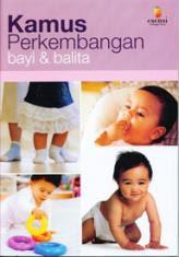 Kamus Perkembangan Bayi dan Balita