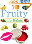 DIY Easy Fruity Lip Balms: Easy Homem...