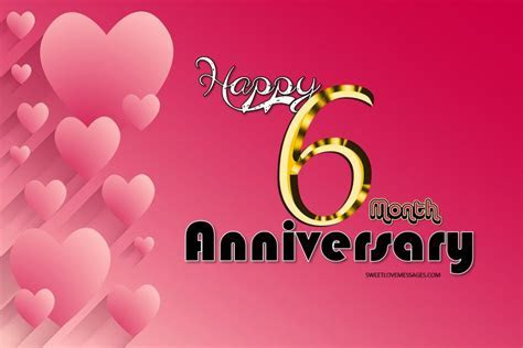 100 Happy 6 Month Anniversary Wishes and Messages for