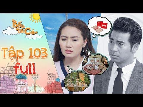Bố là tất cả | tập 103 full: Minh Thảo mệt mỏi vì phải chuẩn bị đám cưới mà không có Hoàng Khang