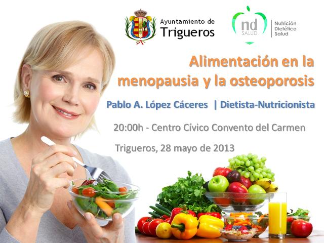 Nutrici n diet tica y salud charla coloquio alimentaci n en la menopausia y la osteoporosis - Alimentos para la osteoporosis ...