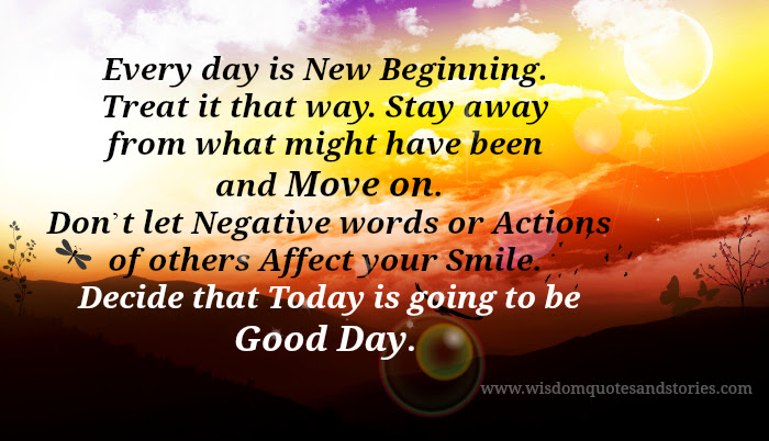 Every Day Is New Beginning Wisdom Quotes Stories