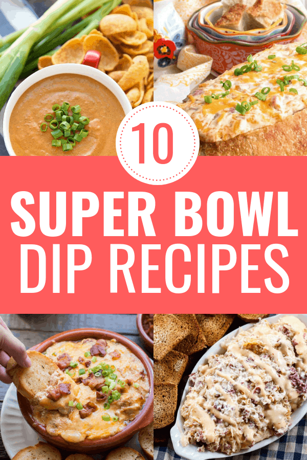 The Best 10 Dips To Make For Super Bowl Sunday Mommyhooding