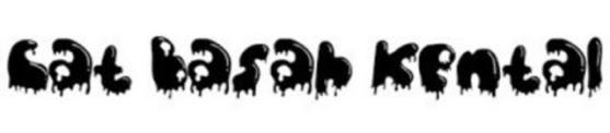 Font Unik - Cat Basah Kental