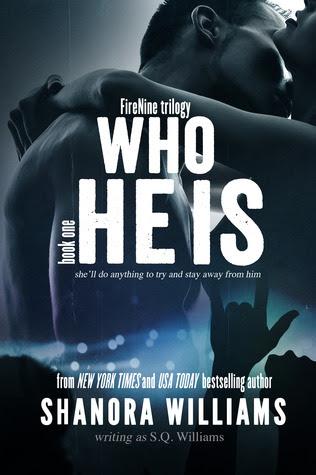 Who He Is (FireNine, #1)