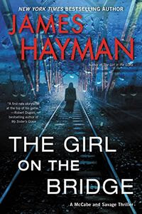The Girl on the Bridge by James Hayman
