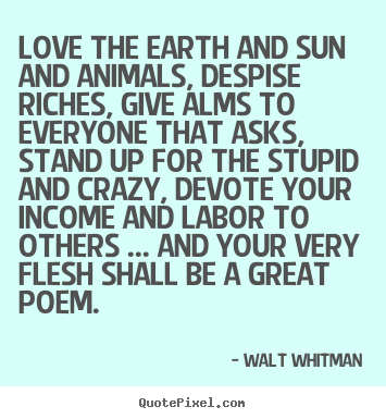 Walt Whitman Picture Quotes Quotepixel