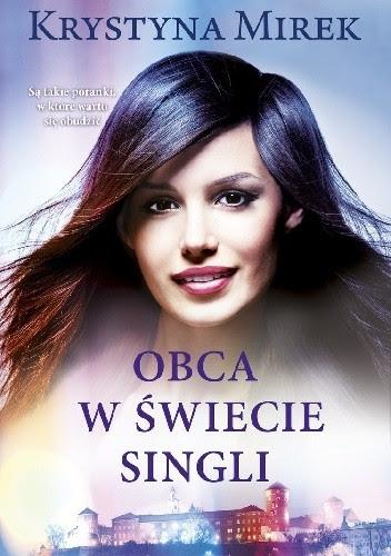 Okładka książki Obca w świecie singli