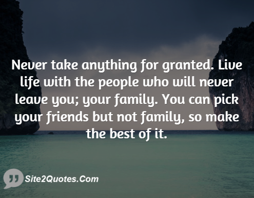Quotes About Take Nothing For Granted 37 Quotes