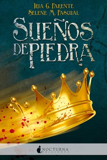 Sueños de Piedra, de Iria G. Parente y Selene M. Pascual  - portada