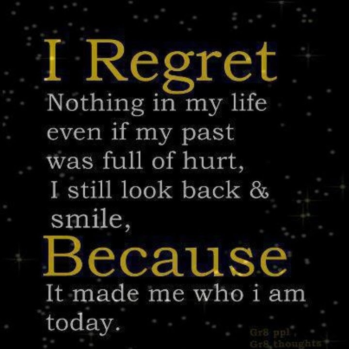 No Regrets Quotes No Regrets Sayings No Regrets Picture Quotes