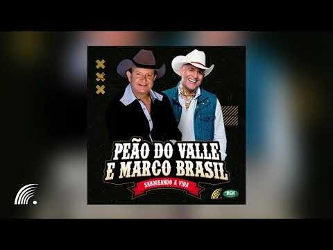 Peão do Valle & Marco Brasil - Saboreando a Vida - Álbum Completo