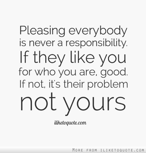 Quotes About Pleasing Everyone 29 Quotes