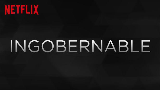 Ingobernable | filmes-netflix.blogspot.com