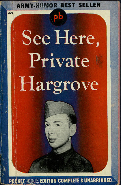 See Here, Private Hargrove_tatteredand lost