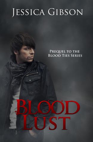Blood Lust (Blood Ties, #0.5)