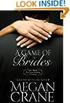 A Game Of Brides (Montana Born Brides...