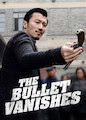 Bullet Vanishes, The