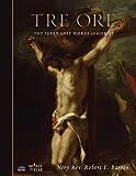 Tre Ore: The Seven Last Words of Christ