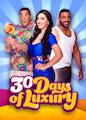 30 Days of Luxury