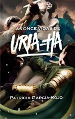 Las once vidas de Uria-ha Patricia García-Rojo