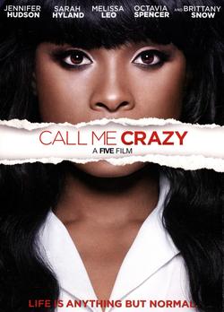 Call Me Crazy A Five Film