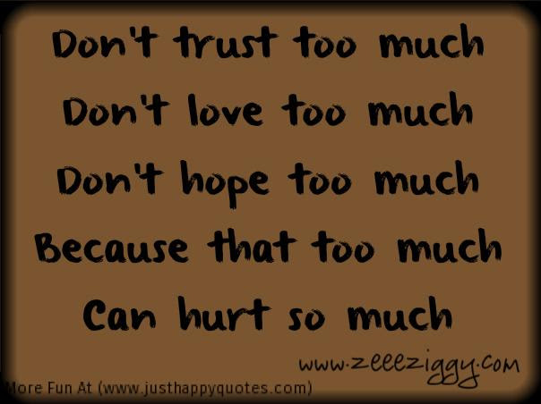 Quotes About So Much Hurt 76 Quotes