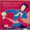 SWAROWSKY, HANS - johann strauss; waltzes and polkas