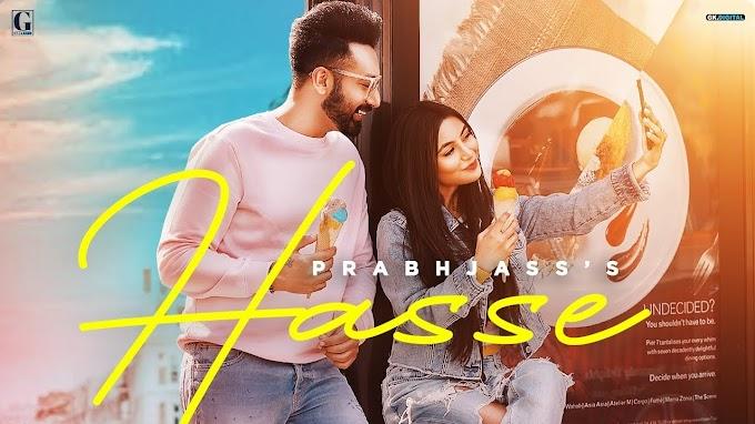 Hasse Lyrics : Prabh Jass