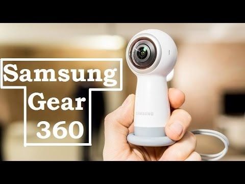 Samsung Gear 360 Quick Hands on ll Samsung Galaxy S8 and Galaxy S8 Plus ...