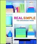 Real Simple — The Organized Home by Real Simple