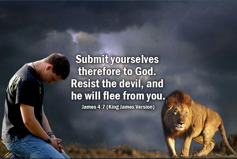 Rebuke the devil and he will flee