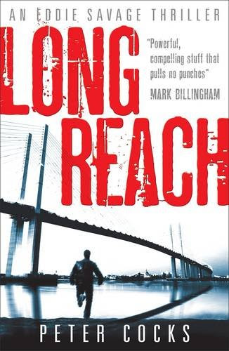 Long Reach (An Eddie Savage Thriller)