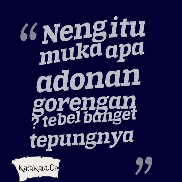 http://theekem.files.wordpress.com/2013/09/kata-kata-sindiran-buat-cewe-menor.jpg?w=600