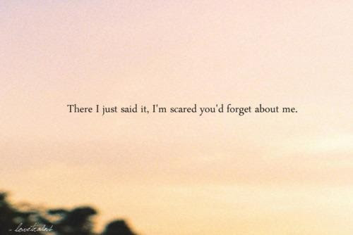 Quotes About Forget About Me 67 Quotes
