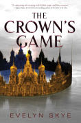 Title: The Crown's Game, Author: Evelyn Skye