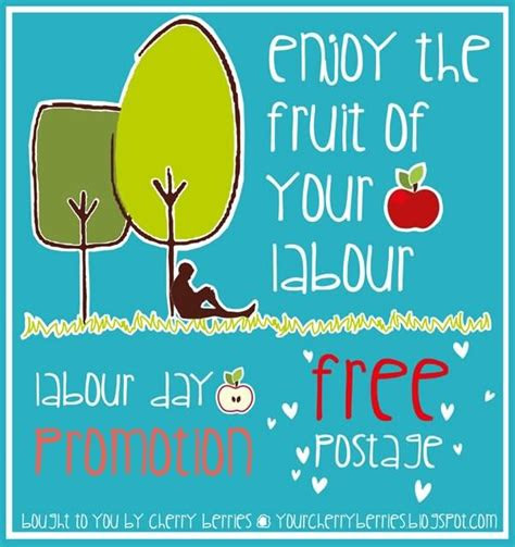Awesome Enjoy The Fruits Of Your Labor Quotes Mesgulsinyali