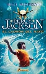 El ladrón del rayo (Percy Jackson y los dioses del Olimpo I) Rick Riordan