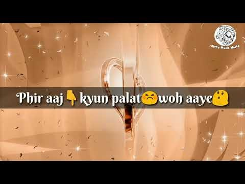 Tu Hi Hai Aashiqui Lyrics | WhatsApp Status Videos