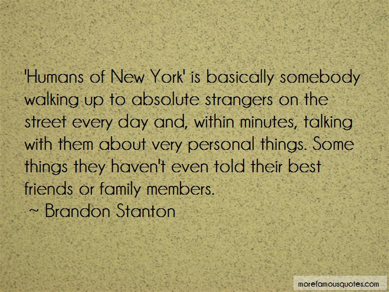 Best Friends Strangers Quotes Top 19 Quotes About Best Friends