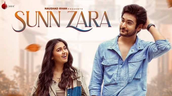 Sunn Zara Lyrics by Jalraj is brand new Hindi song
