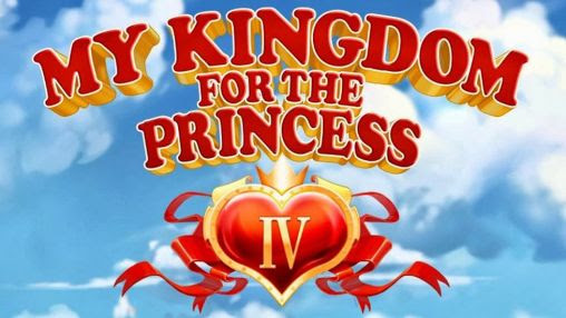 Screenshots of the My kingdom for the princess 4 for Android tablet, phone.
