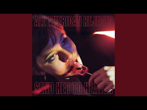 The All-American Rejects - 'Send Her To Heaven' EP Is Out Now