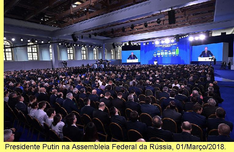 Discurso perante a Assembleia Federal da Rússia, 01/Março/2018.