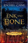 Ink and Bone: The Great Library by Caine, Rachel(July 7, 2015) Hardcover - Rachel Caine