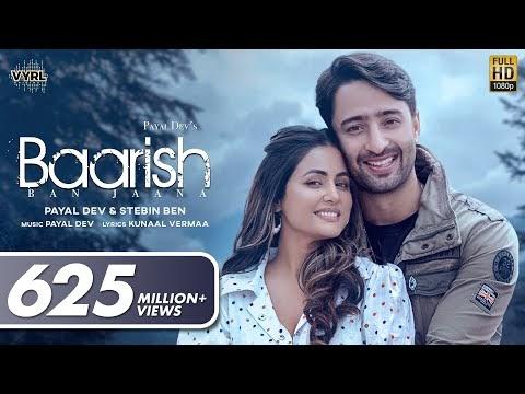 बारिस बन जाना Baarish Ban Jaana Lyrics In Hindi (Official Lyrics ) Payal Dev, Stebin Ben | Hina Khan