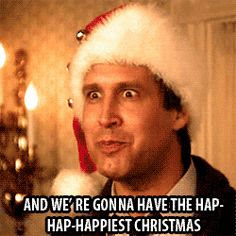 "christmas vacation quotes | Christmas Vacation (1989) ""And we're gonna have the hap-hap ..."
